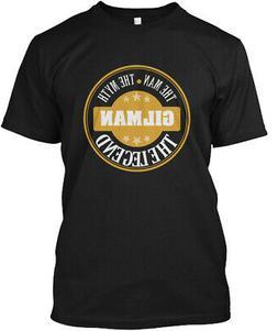 Gilman The Man Myth Legend Name S Hanes Tagless Tee T-Shirt